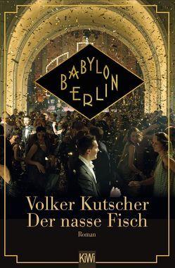Der nasse Fisch – Filmausgabe von Kutscher,  Volker