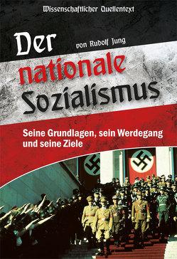 Der nationale Sozialismus von Jung,  Rudolf