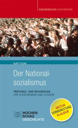 Der Nationalsozialismus von Fuchs,  Kurt