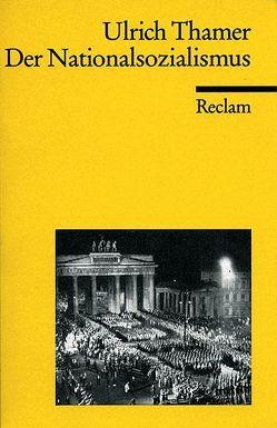 Der Nationalsozialismus von Thamer,  Hans U