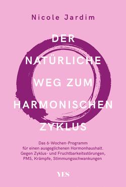 Der natürliche Weg zum harmonischen Zyklus von Jardim,  Nicole