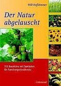 Der Natur abgelauscht von Hoffsümmer,  Willi
