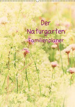 Der Naturgarten Familienplaner mit Schweizer KalendariumCH-Version (Wandkalender 2019 DIN A2 hoch) von Riedel,  Tanja