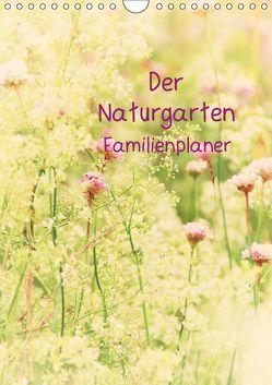 Der Naturgarten Familienplaner mit Schweizer KalendariumCH-Version (Wandkalender 2019 DIN A4 hoch) von Riedel,  Tanja