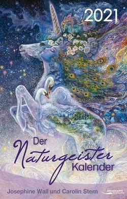 Der Naturgeister-Kalender 2021 von Stern,  Carolin, Wall,  Josephine