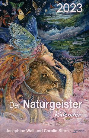 Der Naturgeister-Kalender 2023 von Stern,  Carolin, Wall,  Josephine