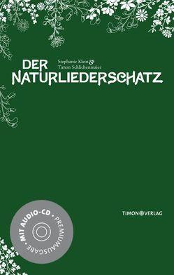 Der NaturliederSchatz von Klein,  Stephanie, Schlichenmaier,  Timon