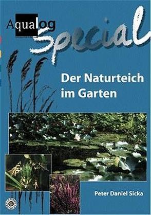 Der Naturteich im Garten von Sicka,  Peter D
