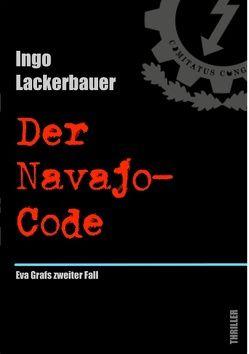 Der Navajo-Code von Lackerbauer,  Ingo