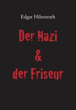 Der Nazi & der Friseur von Hilsenrath,  Edgar