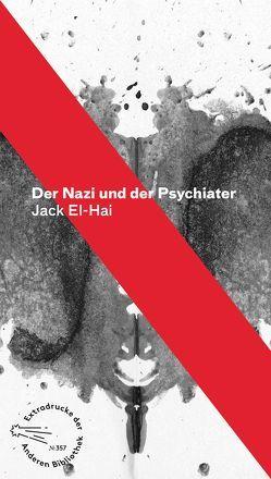 Der Nazi und der Psychiater von El-Hai,  Jack, Heise,  Henriette