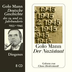 Der Nazistaat von Biederstaedt,  Claus, Mann,  Golo