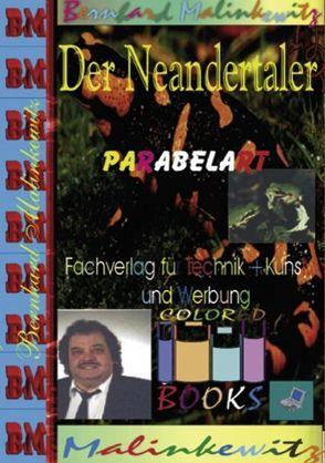 Der Neandertaler von Malinkewitz,  Bernhard