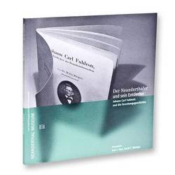 Der Neanderthaler und sein Entdecker. Johann Carl Fuhlrott und die Forschungsgeschichte von Narr,  Karl J, Weniger,  Gerd C