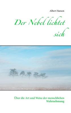 Der Nebel lichtet sich von Hansen,  Albert
