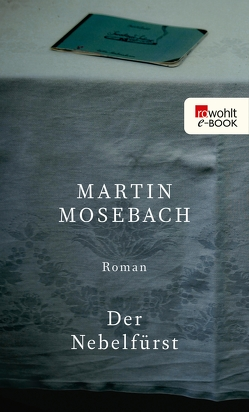 Der Nebelfürst von Mosebach,  Martin