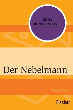 Der Nebelmann von Rönckendorff,  Edda
