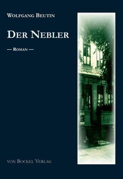 Der Nebler von Beutin,  Wolfgang