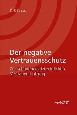 Der negative Vertrauensschutz von Kraus,  Sixtus Ferdinand