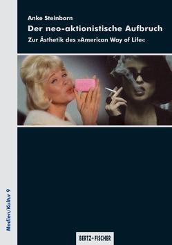 Der neo-aktionistische Aufbruch von Steinborn,  Anke