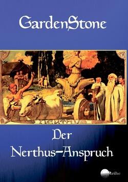 Der Nerthus-Anspruch von GardenStone