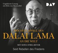 Der neue Appell des Dalai Lama an die Welt. Seid Rebellen des Friedens von Dalai Lama, de Chambere,  Georgia, Lehrer,  Natasha, Stril-Rever,  Sofia, von Manteuffel,  Felix