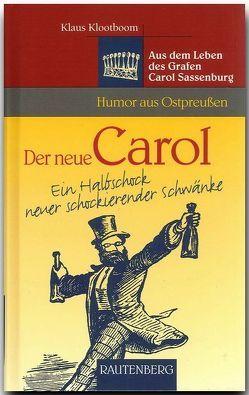 Der neue Carol – ein Halbschock neuer schockierender Schwänke von Klootboom,  Klaus