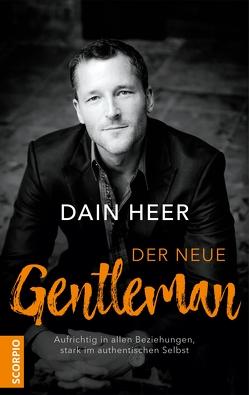 Der neue Gentleman von Borgmann,  Matthias D., Heer,  Dain