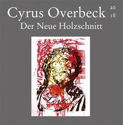 Der Neue Holzschnitt von Overbeck,  Cyrus