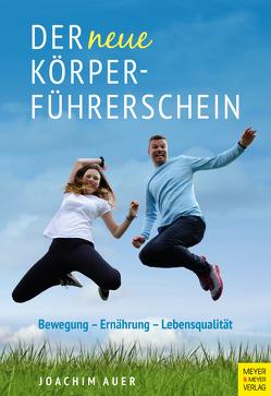 Der neue Körperführerschein von Auer,  Joachim