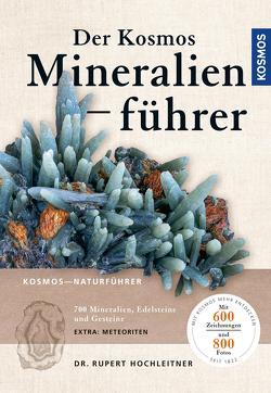 Der neue Kosmos-Mineralienführer von Hochleitner,  Rupert