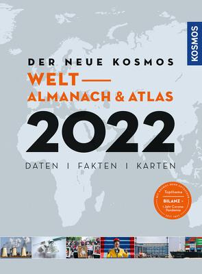 Der neue Kosmos Welt- Almanach & Atlas 2022 von Aubel,  Henning, Ell,  Renate, Engler,  Philip