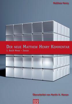 Der neue Matthew Henry Kommentar von Matthew,  Henry