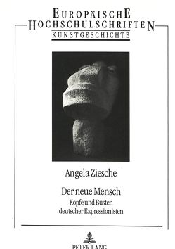 Der neue Mensch von Ziesche,  Angela