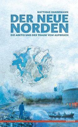 Der neue Norden von Hannemann,  Matthias