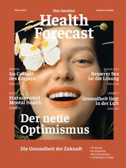 Der neue Optimismus – Die Gesundheit der Zukunft von Sanitas Health Forecast