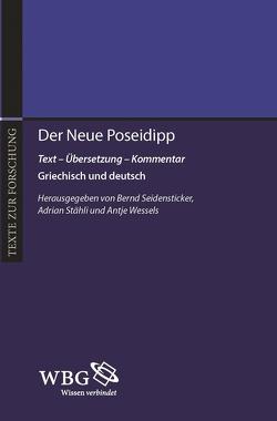 Der Neue Poseidipp von Poseidipp, Seidensticker,  Bernd, Staehli,  Adrian, Wessels,  Antje