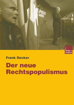 Der neue Rechtspopulismus von Decker,  Frank