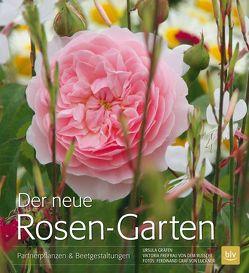 Der neue Rosen-Garten von Bussche,  Freifrau von dem, Gräfen,  Ursula