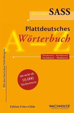 Der neue Sass. Plattdeutsches Wörterbuch von Kahl,  Heinrich, Sass,  Johannes, Thies,  Heinrich