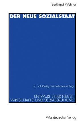 Der neue Sozialstaat von Wehner,  Burkhard