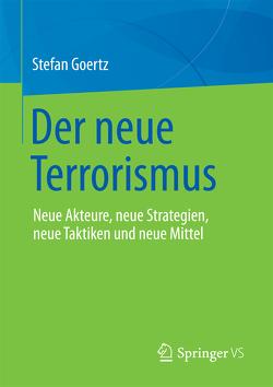 Der neue Terrorismus von Goertz,  Stefan