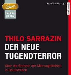 Der neue Tugendterror von Sarrazin,  Thilo, Schwarzmaier,  Michael