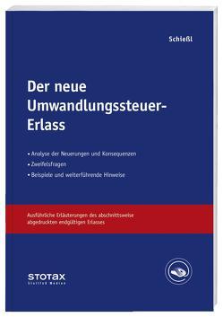 Der neue Umwandlungssteuer-Erlass von Schießl,  Harald