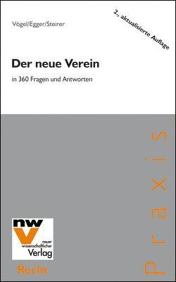 Der neue Verein in 360 Fragen und Antworten von Egger,  Petra, Steirer,  Wolfgang, Vogel,  Peter