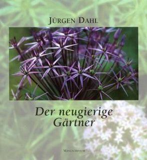 Der neugierige Gärtner von Dahl,  Jürgen