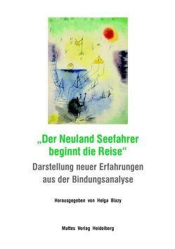 """""""Der Neuland Seefahrer beginnt die Reise"""" von Blazy,  Helga"""