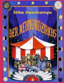 Der Neumondzirkus von Deschamps,  Silke