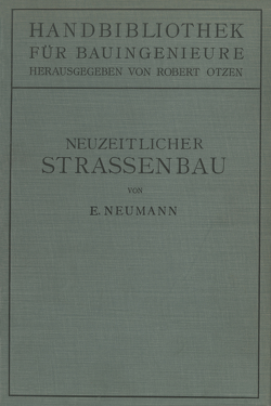 Der neuzeitliche Straßenbau von Neumann,  Erwin, Otzen,  Robert