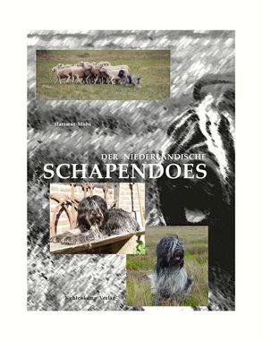 Der Niederländische Schapendoes von Mohr,  Hartmut